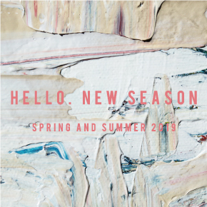 SEASON CAMPAIGN[SPRING and SUMMER 2019]